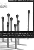 """Portada del libro """"Retórica e historia en el siglo XIX. Sagasta: Oratoria y opinión pública""""."""