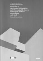 """Portada del libro """"Historia de la Facultad de Comunicación de la Universidad de Navarra. Medio siglo de enseñanza e investigación. 1958-2008"""""""