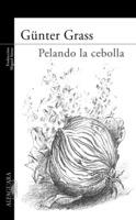 """Portada del libro """"Pelando la cebolla"""" por Günter Grass."""