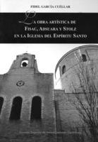 """Portada del libro """"La obra artística de Fisac, Adsuara y Stolz en la iglesia del Espíritu Santo""""."""