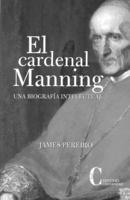 """Portada del libro """"El cardenal Manning. Una biografía intelectual."""""""