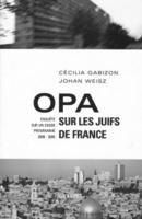 """Portada del libro """"OPA sur les juifs de France""""."""