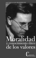 """Portada del libro """"Moralidad y conocimiento ético de los valores""""."""