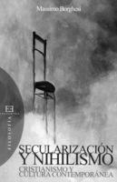 """Portada del libro """"Secularización y Nihilismo"""""""