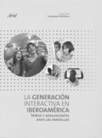 """Portada del informe """"La generación interactiva en Iberoamérica""""."""