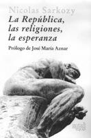 """Portada del libro """"La República, las religiones, la esperanza""""."""